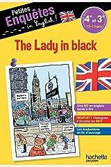 Anglais 4e-3e The Lady in black - Cahier de vacances Broché