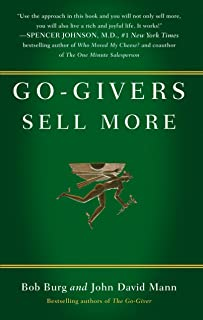 Go-givers Sell More: Unleashing the Power of Generosity