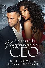 A Secretária Virgem e o CEO eBook Kindle