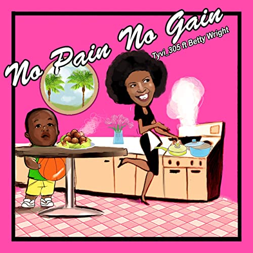 betty wright no pain no gain free download