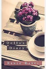 Della's Diary Kindle Edition