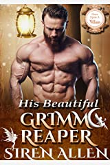 His Beautiful Grimm Reaper: BWWM Paranormal Romance (Once Upon A Villain Book 1) Kindle Edition