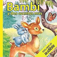 Bambi y dos cuentos más (Narración en Castellano) [Bambi and Two More Stories]