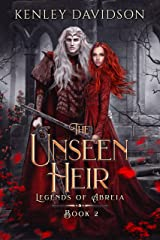 The Unseen Heir (Legends of Abreia Book 2) Kindle Edition