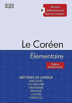 Le Coréen Élémentaire (French Edition)
