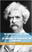 The Adventures of Tom Sawyer and The Adventures of Huckleberry Finn (Two-Pack): 1876, 1884