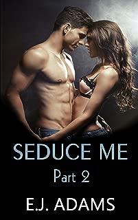 Seduce Me Part 2 (Seduce Me Series)