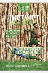 Instinct: Pour un mode de vie et un entraînement naturels Broché