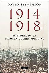 1914-1918. Historia de la Primera Guerra Mundial (Spanish Edition) eBook Kindle