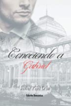 Conociendo a Gabriel