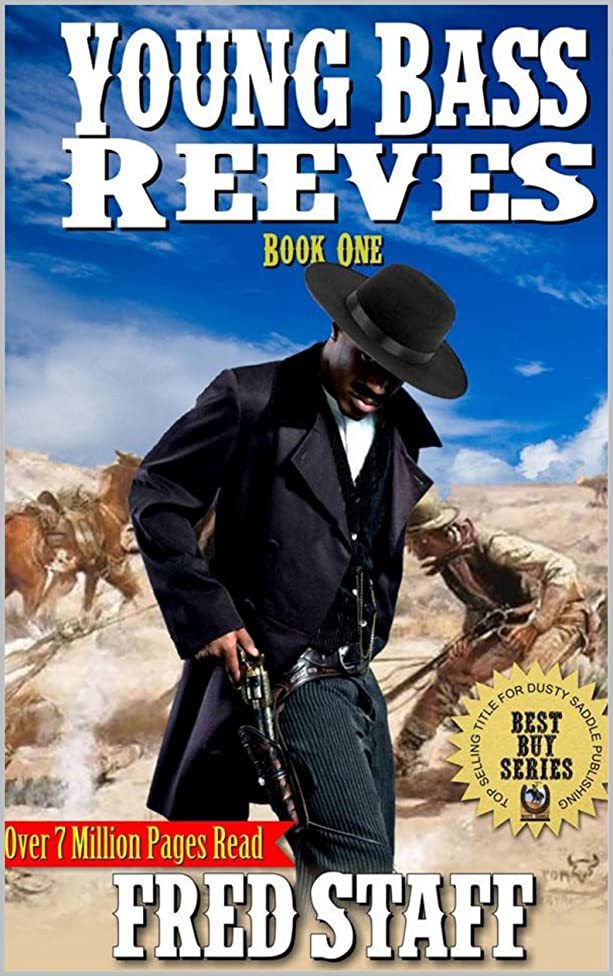 United States Marshal on the Trail: Young Bass Reeves: A Western Adventure From The Author of