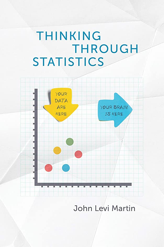 甘やかすかろうじてリビジョンThinking Through Statistics (English Edition)