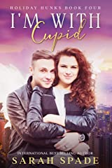I'm With Cupid (Holiday Hunks Book 4) (English Edition) Format Kindle