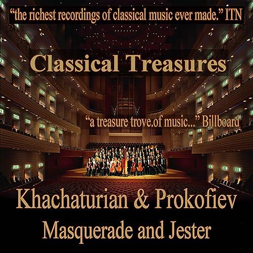Khachaturian & Prokofiev: Masquerade and Jester