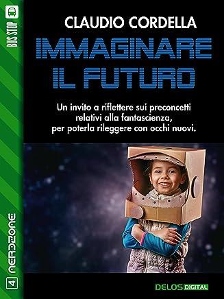 Immaginare il futuro (NerdZone)