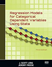 Regression Models for Categorical Dependent Variables Using Stata (English Edition)