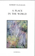 A PLACE IN THE WORLD (Essential Poets Series Book 155)