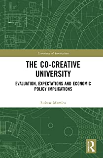 The Co-creative University: Evaluation, Expectations and Economic Policy Implications