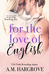 For The Love Of English: A Single Dad Romance Kindle Edition