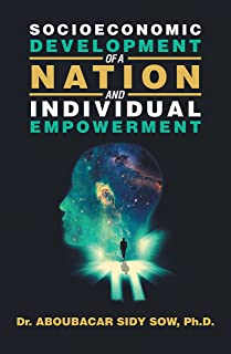 Socioeconomic Development of a Nation and Individual Empowerment