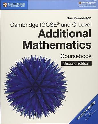 Cambridge IGCSE® and O Level Additional Mathematics Coursebook [Lingua inglese]