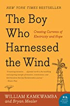 The Boy Who Harnessed the Wind: Creating Currents of Electricity and Hope (P.S.) PDF