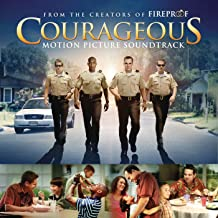 Courageous Original Motion Picture Soundtrack