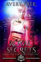 Royal Secrets: A Bully Reverse Harem Romance (Savage Magic Academy Episode Book 5) (English Edition)