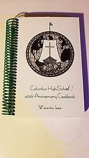 Columbus High School 40th Anniversary Cookbook