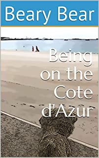 Being on the Cote d'Azur (English Edition)
