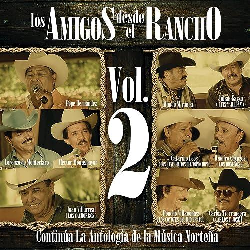 Los Amigos Desde El Rancho (Vol. 2/ Live At Allende Nuevo León/