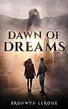 Dawn of Dreams (Destiny Book 1)