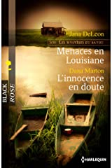 Menaces en Louisiane - L'innocence en doute : T1 - Les mystères du Bayou Format Kindle
