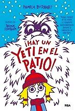 La pandilla Misterio #3. ¡Hay un yeti en el patio! (Spanish Edition)