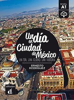 Un día en Ciudad de México: Un día en Ciudad de México
