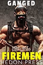 All Her Firemen (Gangs Book 8)