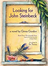 Looking for John Steinbeck - a novel: based on the fictional journals of Stefani Michel (Lavandula Book 1)