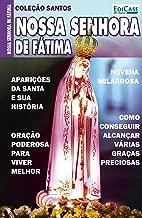 Coleção Santos Ed. 8 - Nossa Senhora de Fátima (Portuguese Edition)