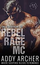 The President (of Rebel Rage MC Book 1)