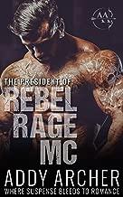 The President (of Rebel Rage MC Book 1) (English Edition)