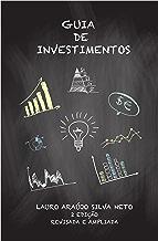 Guia de Investimentos. Planejando a Poupan?a Avaliando o Risco: Segunda Edi??o Revisada e Apliada (Portuguese Edition)