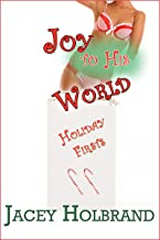 Joy to His World: Taboo First-Time Step Erotica (Holiday Firsts Book 2)