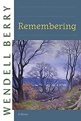 Remembering: A Novel (Port William) Kindle Edition