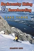 Backcountry Skiing & Snowboarding - Lake Tahoe