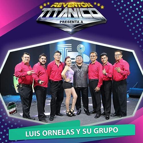 Negra, Ron y Velas (En Vivo) de Luis Ornelas y su Grupo en ...