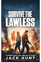 Survive the Lawless: A Post-Apocalyptic EMP Survival Thriller (A Powerless World Book 2) Kindle Edition