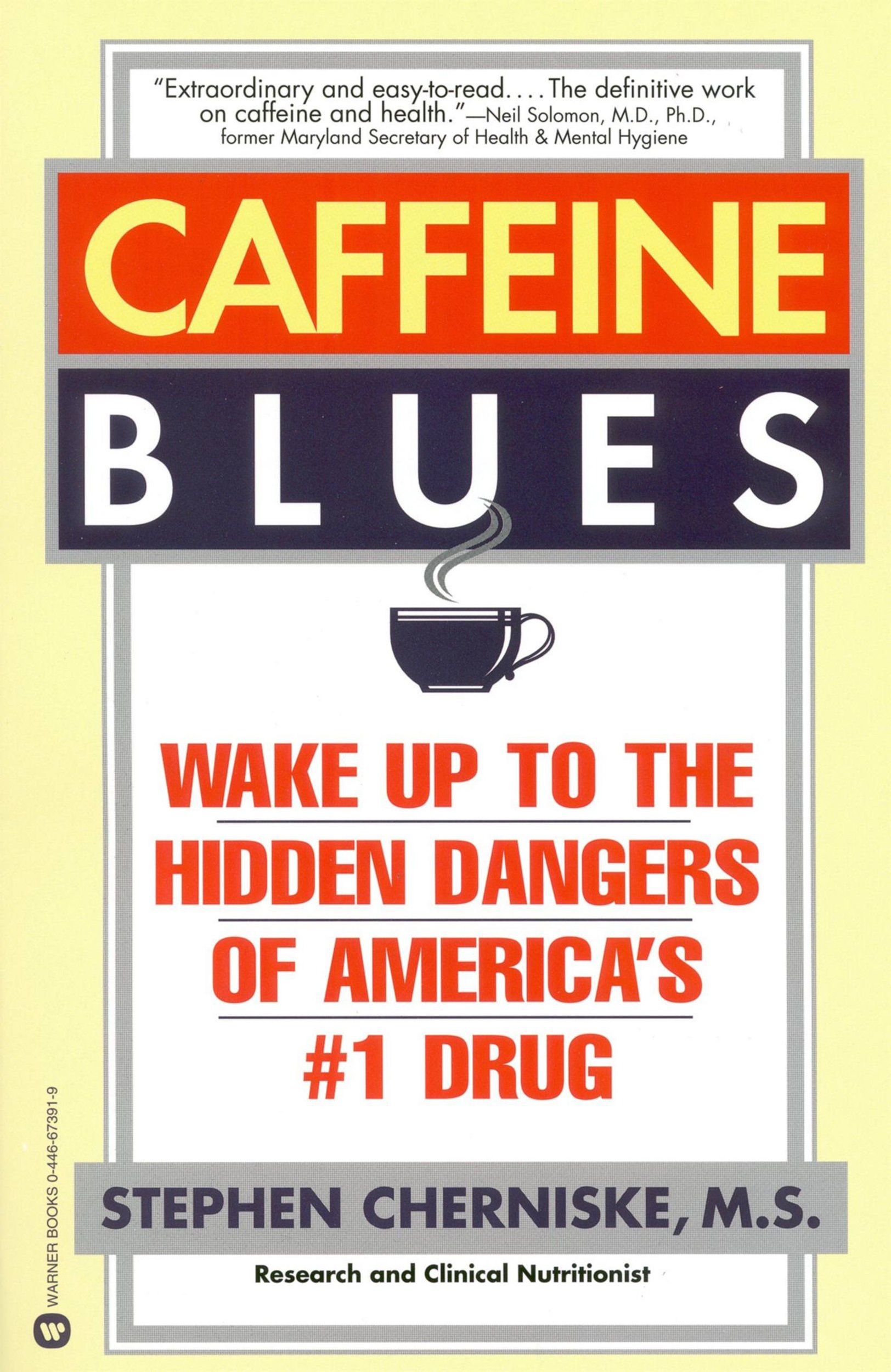 Image OfCaffeine Blues: Wake Up To The Hidden Dangers Of America's #1 Drug (English Edition)