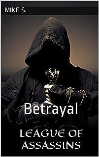 League of Assassins: Betrayal (Shadow Assassins Book 1)
