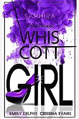Whiscott Girl (Saphira) Band 2: In seinen Händen Kindle Ausgabe