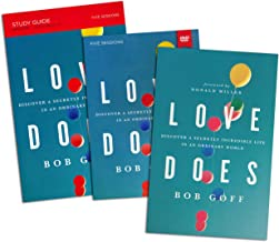 Bob Goff - Love Does FULL SET - Love Does: Discover a Secretly Incredible Life in an Ordinary World (Book + Study Guide + ...